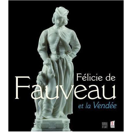 Catalogue d'exposition Félicie de Fauveau et la Vendée