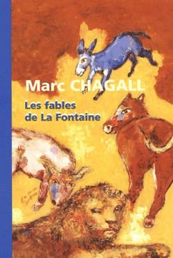 Marc Chagall, les fables de la fontaine