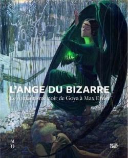 Catalogue d'exposition L'ange du bizarre, le romantisme noir de Goya à Max Ernst - Musée d'Orsay, Paris
