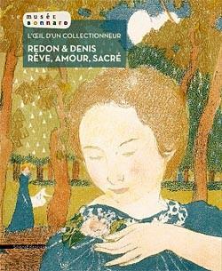 Catalogue d'exposition L'oeil d'un collectionneur, Redon et Denis - Le Cannet, Musée Bonnard