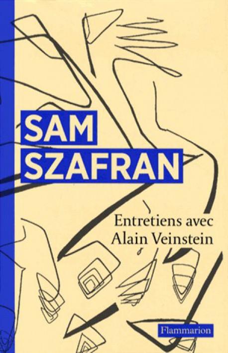Sam Szafran - Entretiens