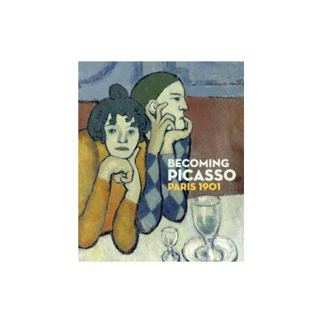 Catalogue d'exposition Becoming Picasso, Paris 1901 - Courtauld Gallery, London
