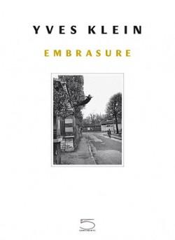 Yves Klein, Embrasure avec 1 DVD
