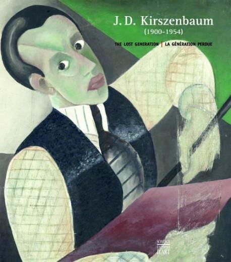 J. D. Kirszenbaum (1900 - 1954), the Lost Generation - Bilingual edition