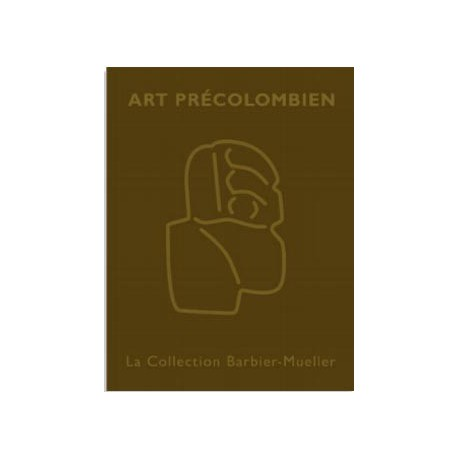 Precolumbian Art. The Barbier-Mueller collection (French/English edition)
