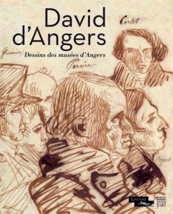 Catalogue d'exposition David d'Angers, dessins des musées d'Angers - Musée du Louvre, Paris
