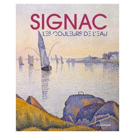 Catalogue d'exposition Signac, les couleurs de l'eau - musée Fabre de Montpellier