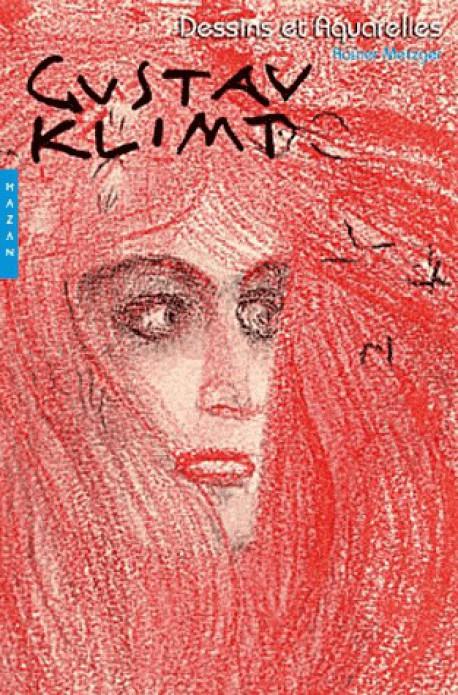 Gustav Klimt, dessins et aquarelles (Nouvelle édition)