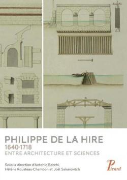 Philippe de la Hire, entre architecture et sciences (1640-1718)