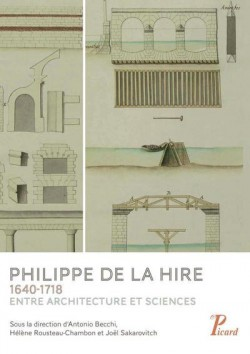 Philippe de la Hire, entre science et architecture (1640-1718)
