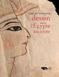 L'art du contour, le dessin dans l'Égypte ancienne