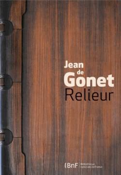 Catalogue d'exposition Jean de Gonet, relieur - BnF, Paris