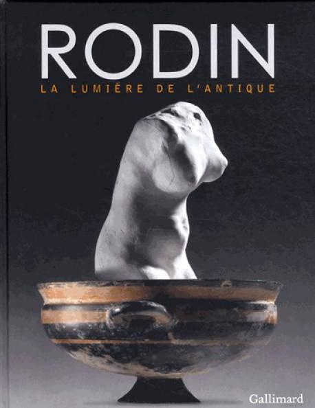 Rodin, la lumière de l'Antique