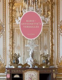 Marie-Antoinette's Versailles