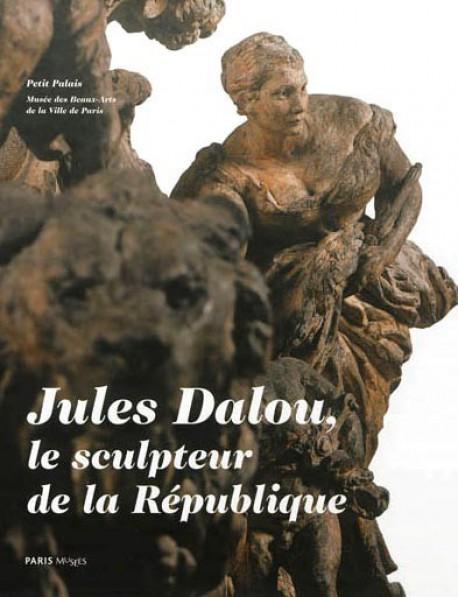 Jules Dalou, le sculpteur de la République - Petit-Palais, Paris