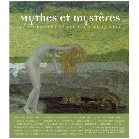 Mythes et Mystères, le symbolisme et les artistes suisses