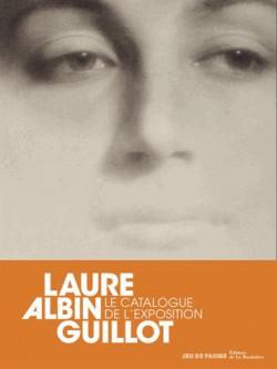 Catalogue d'exposition Laure Albin Guillot - Musée du Jeu de Paume, Paris (Edition bilingue)
