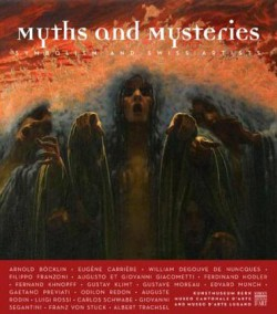 Myths and Mysteries - Symbolism and Swiss Artists (English edition)
