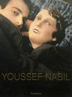 Youssef Nabil, photographies (Edition bilingue)