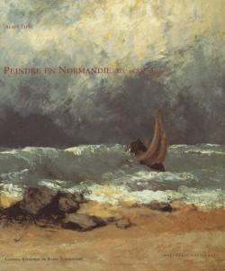Peindre en Normandie, XIXe et XXe siècles