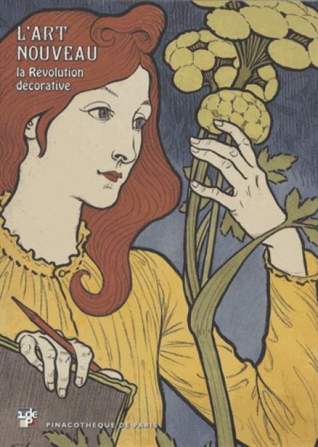 Album d'exposition L'Art nouveau, la révolution décorative - Pinacothèque de Paris