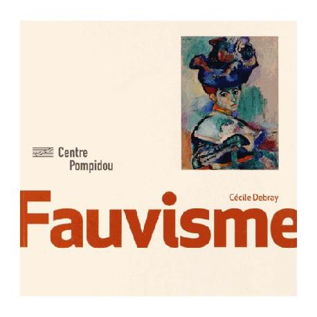 Le fauvisme - Mouvements artistiques, Centre Pompidou
