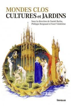 Mondes clos, cultures et jardins