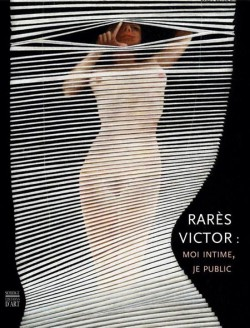 Rarès Victor : moi intime, je pulic