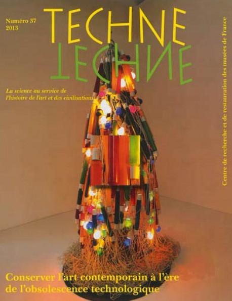 Techne 37 - Conserver l'art contemporain à l'ère de l'obsolescence technologique