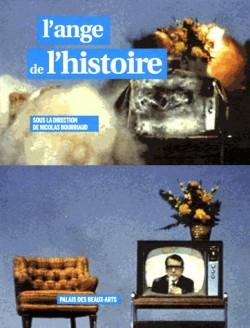 Catalogue d'exposition L'ange de l'histoire - Palais des Beaux-arts, Paris