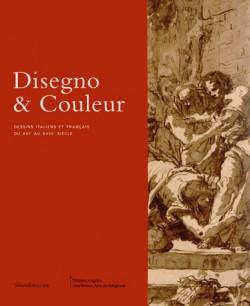Catalogue d'exposition Disegno et couleurs, dessins italiens et français du XVI au XVIII siècle