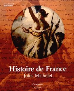 Histoire de France de Jules Michelet - Editions illustrée