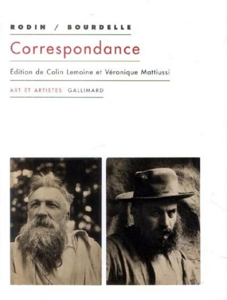 Antoine Bourdelle et Auguste Rodin - Correspondance (1893-1912)