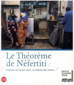 Catalogue d'exposition Le théorème de Nefertiti - Institut du Monde Arabe