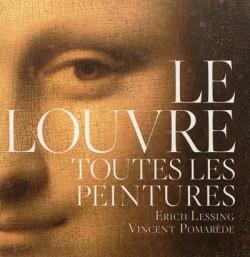 Le Louvre. Toutes les peintures (avec 1 DVD)