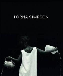 Catalogue d'exposition Lorna Simpson - Jeu de Paume, Paris