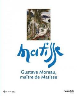 Gustave Moreau, maître de Matisse