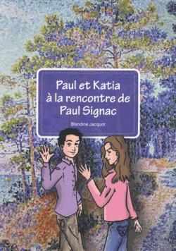 Art pour enfant - Paul et Katia à la rencontre de Paul Signac