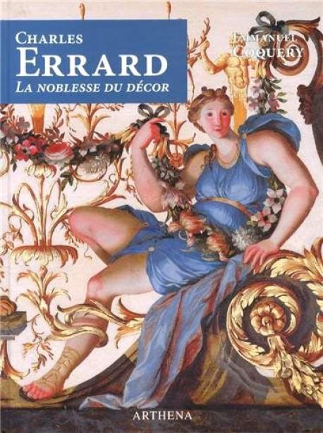 Charles Errard (1601-1689) : La noblesse du décor