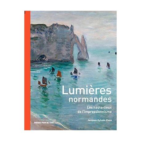 Lumières normandes, les hauts lieux de l'impressionnisme