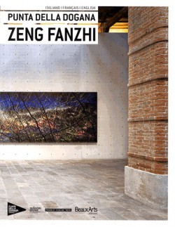 Zeng Fanzhi - Punta della Dogana, Venise (English, French, Italian edition)