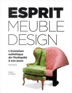 Esprit du meuble et du design - L'évolution esthétique de l'Antiquité à nos jours