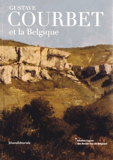 Catalogue d'exposition Gustave Courbet et la Belgique - Réalisme de l'art vivant à l'air libre