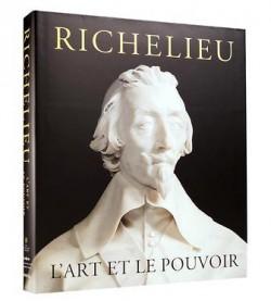 [Art Book Sale : - 60%] Richelieu. L'art et le pouvoir