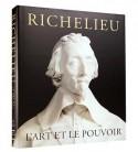[Sold� -60%] Richelieu. L'art et le pouvoir