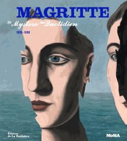 Magritte. Le mystère du quotidien 1926-1938