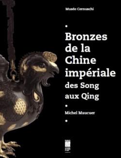 Catalogue d'exposition Bronzes de la Chine impériale - Musée Cernuschi