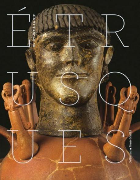 Etrusques, un hymne à la vie