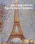 [Sold� -35%] Georges Seurat, figure dans l'espace