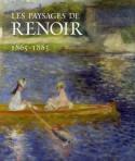 [Sold� -60%] Les paysages de Renoir, 1865-1883